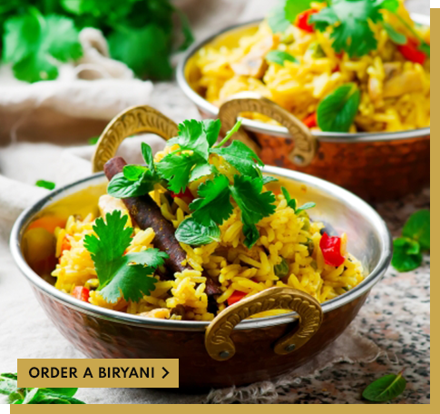 try our biryani dishes